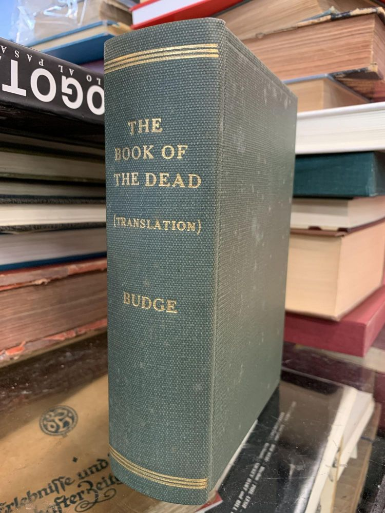 The Book of the Dead (Three Vols. in One). Wallis E. A. Budge.