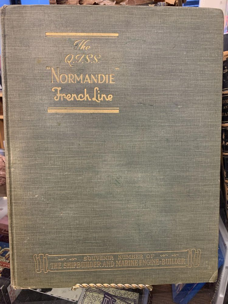 The Normandie Souvenir Number of The Shipbuilder and Marine Engine-Builder