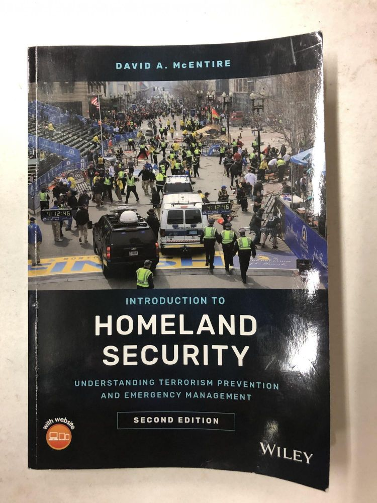 Introduction to Homeland Security: Understanding Terrorism Prevention and Emergency Management. David A. McEntire.