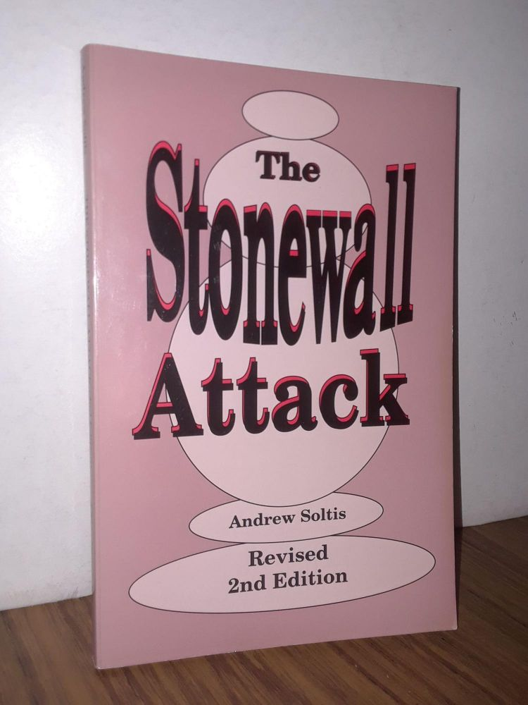 The Stonewall Attack. Andrew Soltis.
