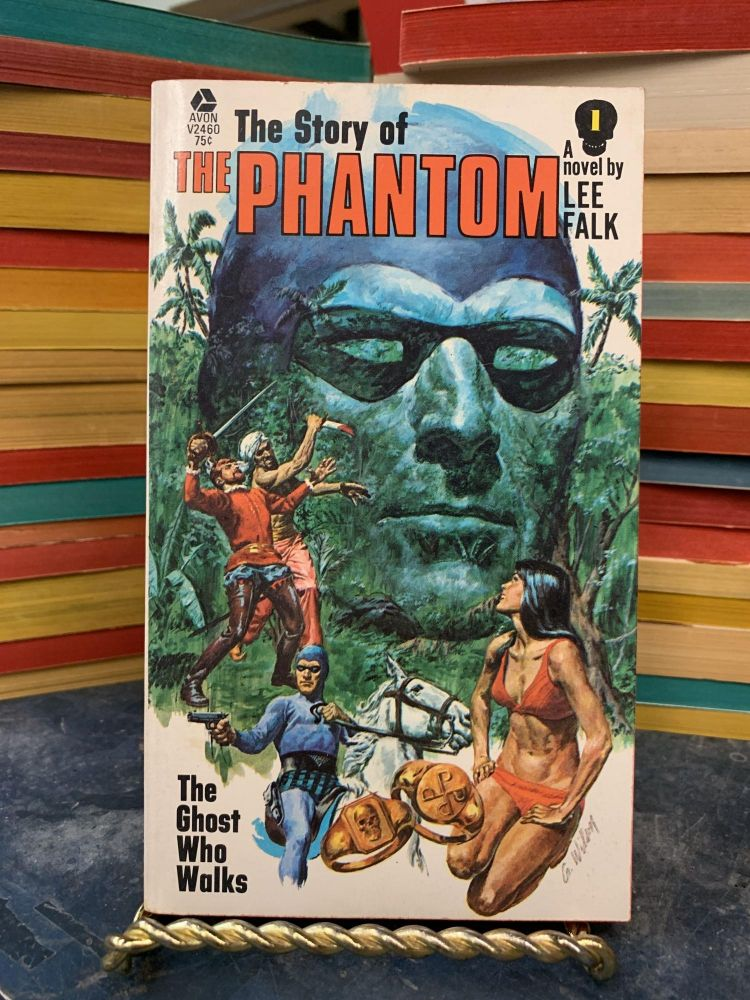 The Ghost Who Walks (The Story of the Phantom #1). Lee Falk.