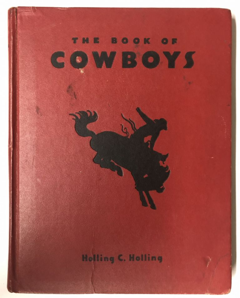 The Book of Cowboys. Holling C. Holling.