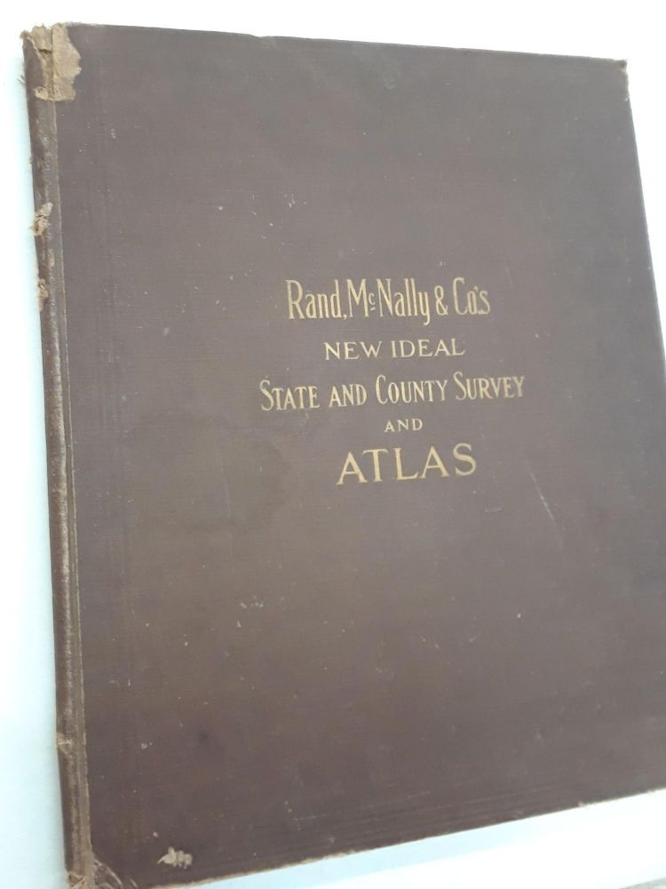 Rand, McNally & Co.'s New Ideal State and Country Survey and Atlas. McNally Rand, Co.