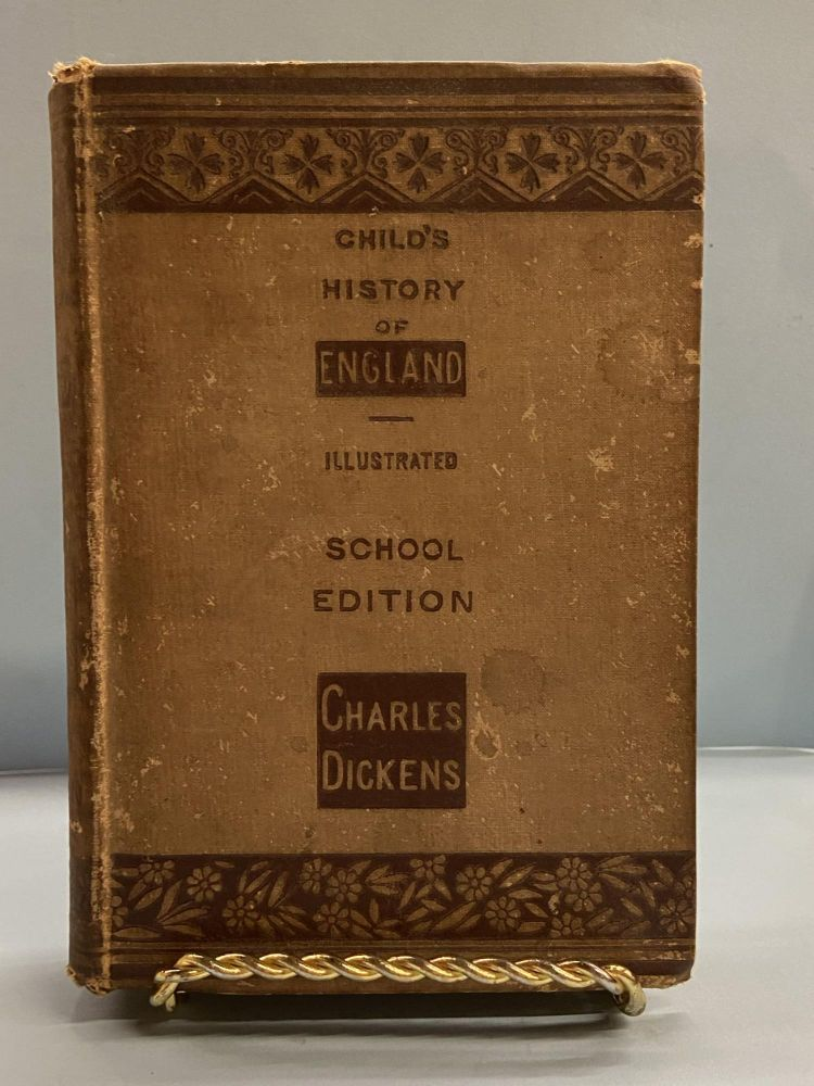 Child's History of England. Charles Dickens.