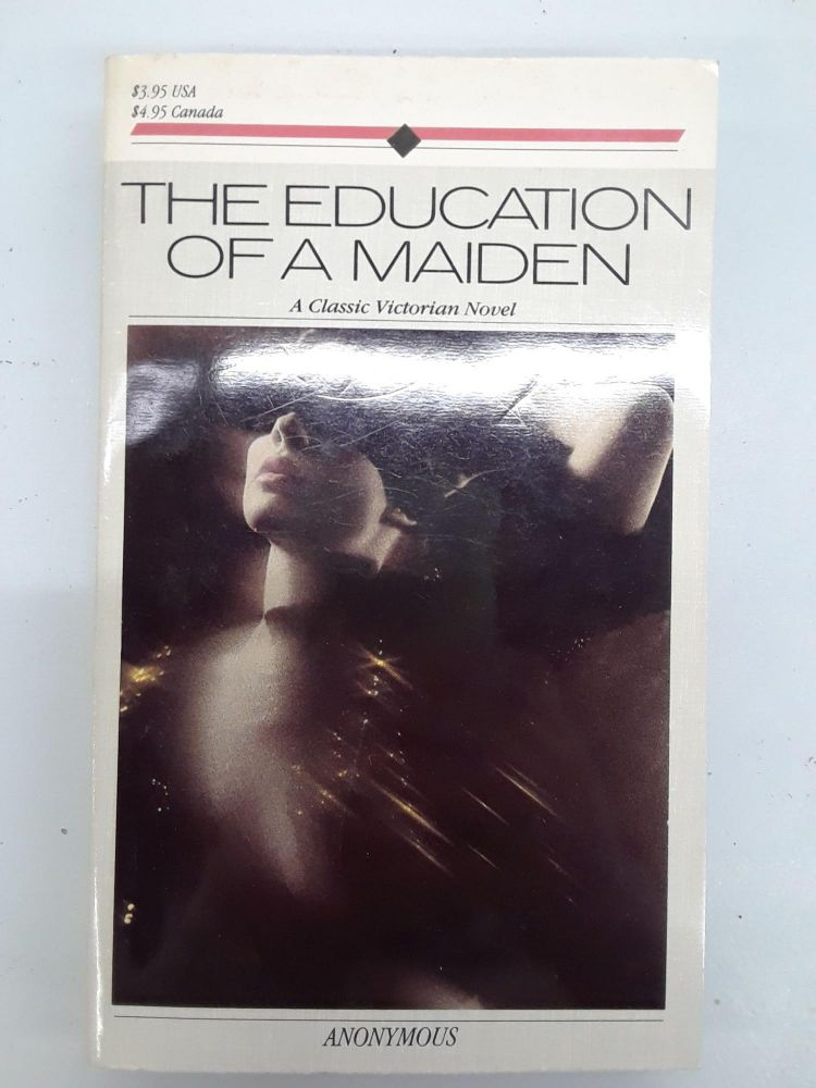 The Education of a Maiden. Anonymous.