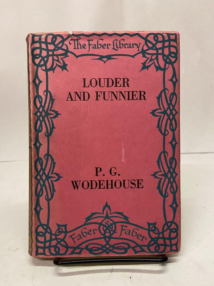 Louder and Funnier. P. G. Wodehouse.
