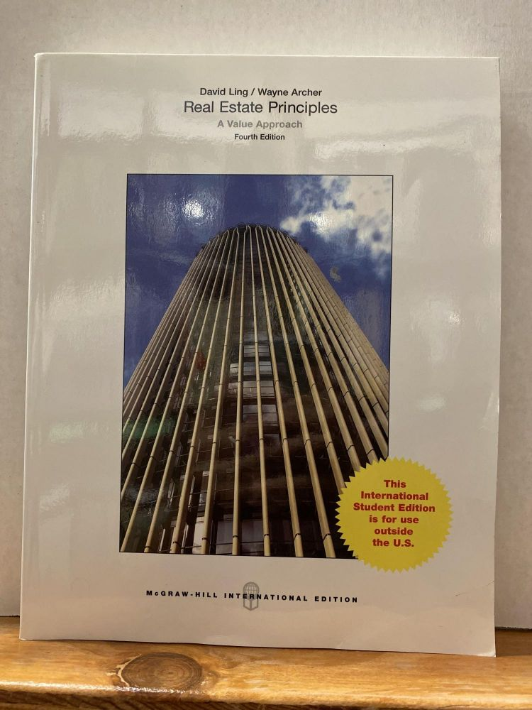 real estate principles: a value approach. David Ling.