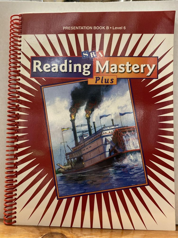Reading Mastery 6 2001 Plus Edition: Presentation Book B. WrightGroup/McGraw-Hill.