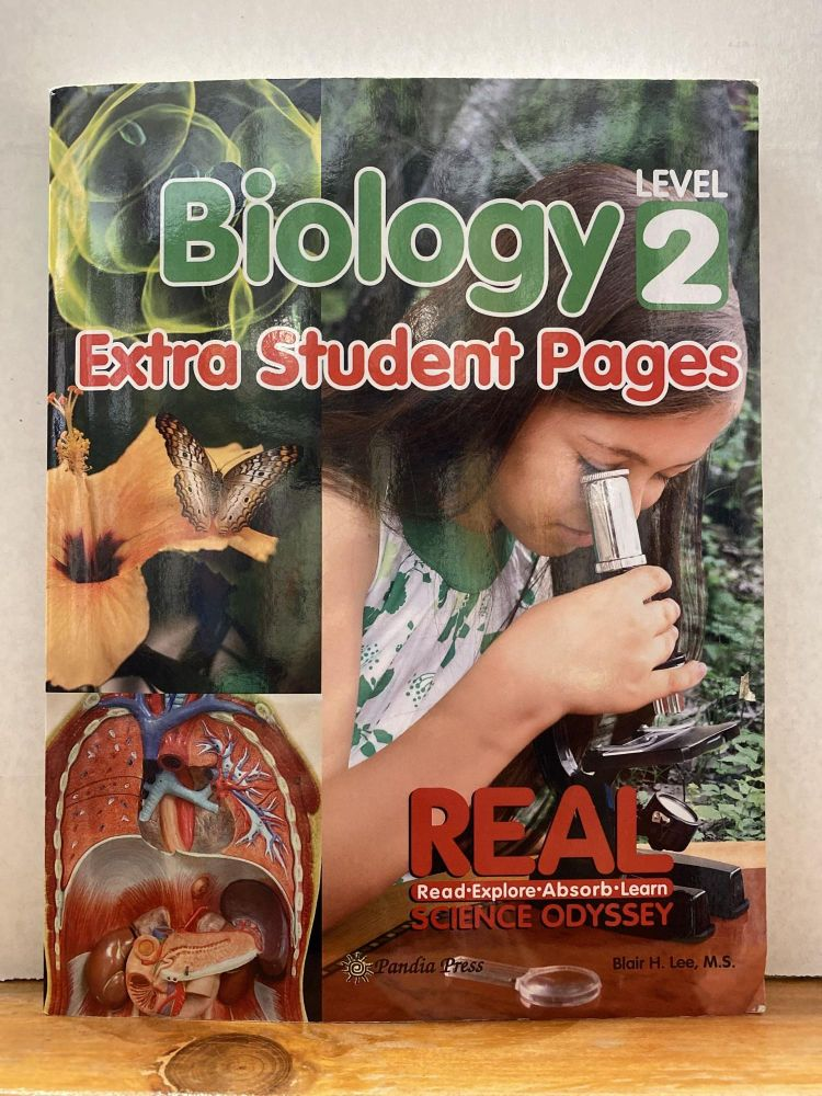 REAL Science Odyssey, Biology 2 Extra Student Pages. Blair Lee.
