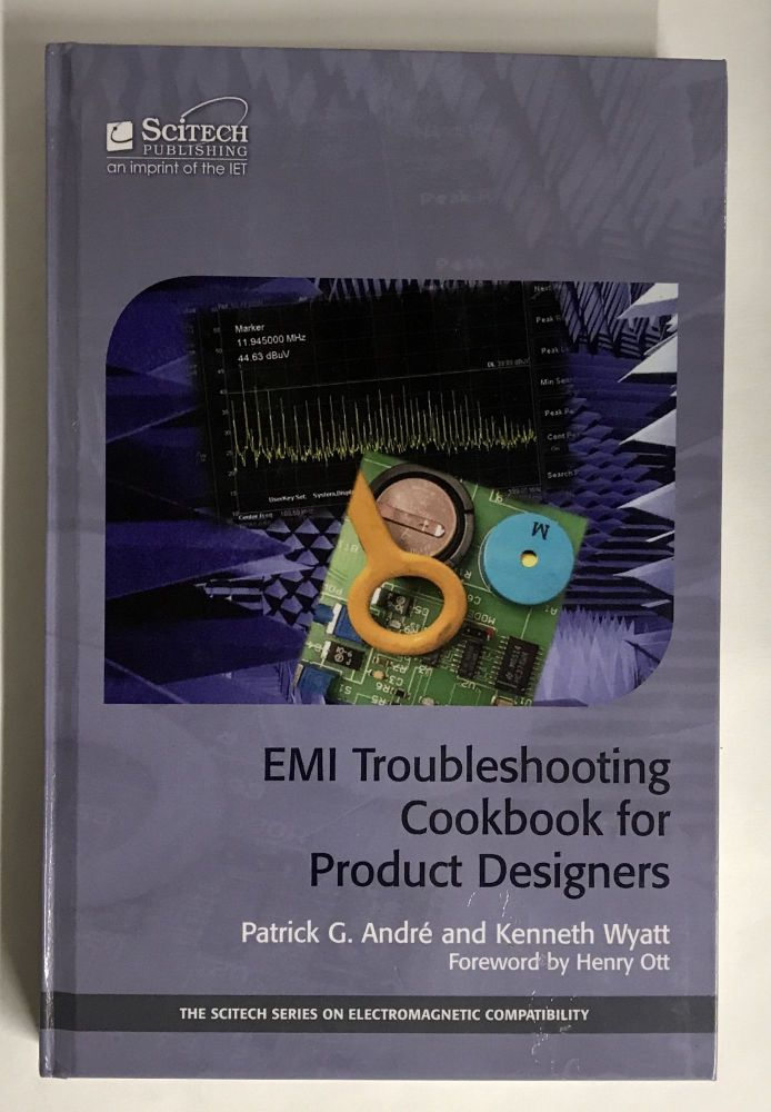 EMI Troubleshooting Cookbook for Product Designers. Patrick G. André, Kenneth Wyatt.
