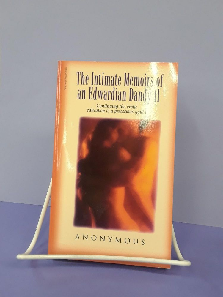 The Intimate Memoirs of an Edwardian Daddy II: Continuing the Erotic Education of a Precocious Youth. Anonymous.