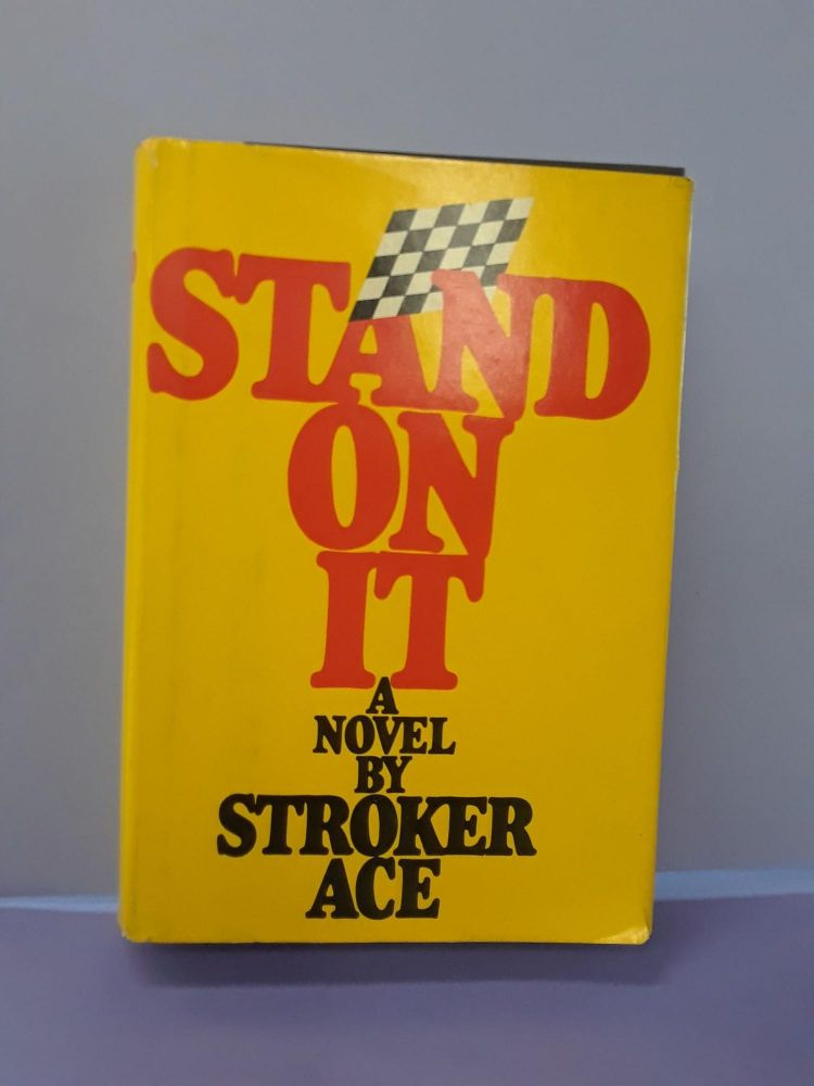 Stand On It. Stroker Ace.