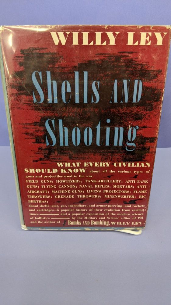 Shells and Shooting. Willy Ley.