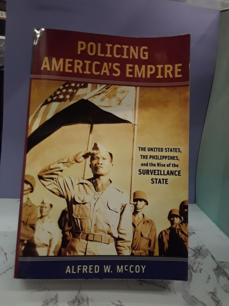 Policing America's Empire. Alfred McCoy.