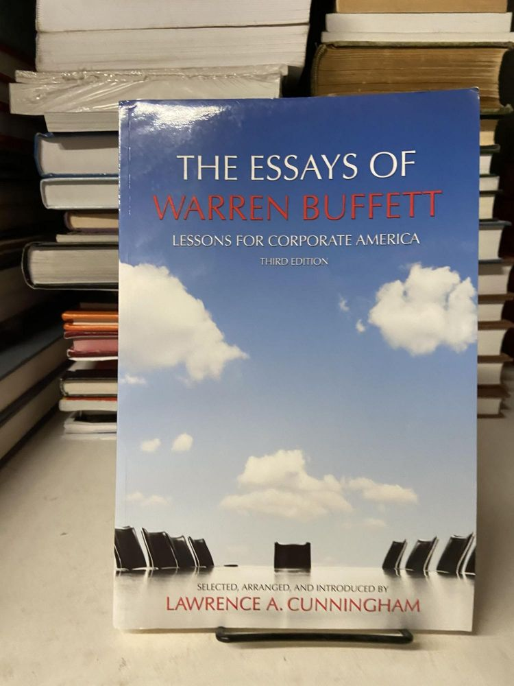 The Essays of Warren Buffett: Lessons for Corporate America (Third Edition). Lawrence Buffett, Lawrence A. Cunningham.