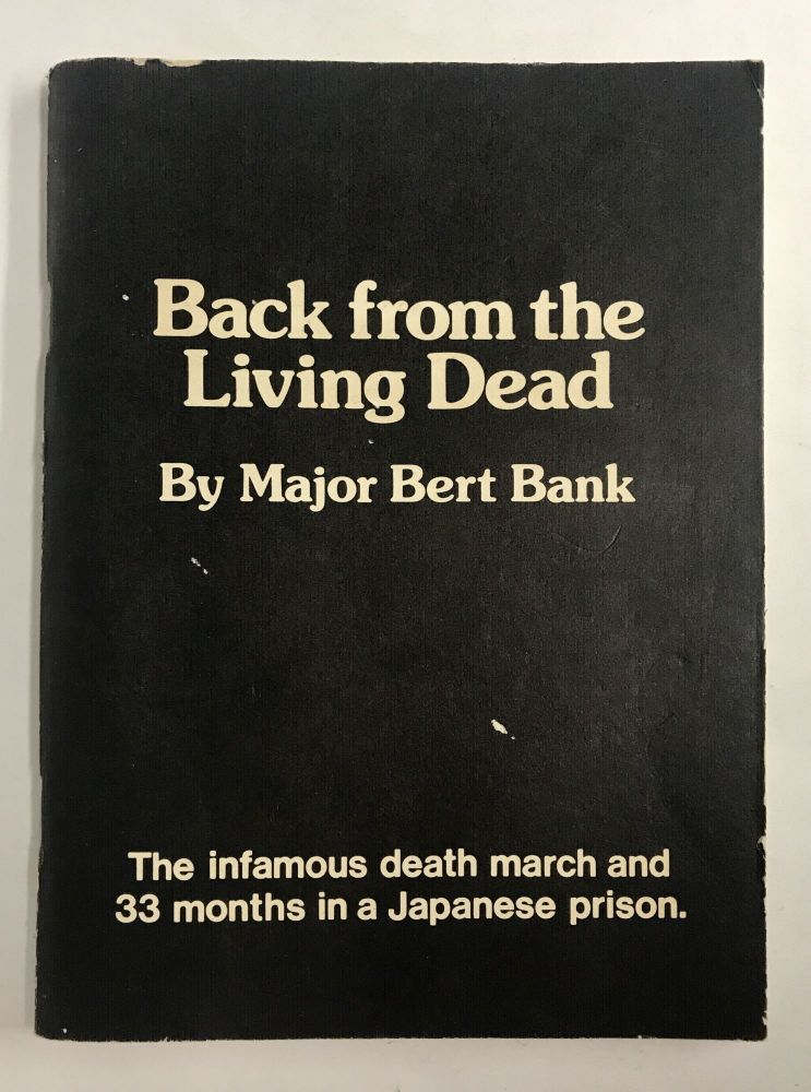 Back from the Living Dead. Major Bert Bank.