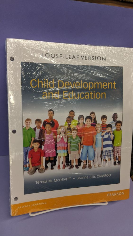 Child Development and Education. Teresa A. McDevitt, Jeanne Ellis Ormrod.