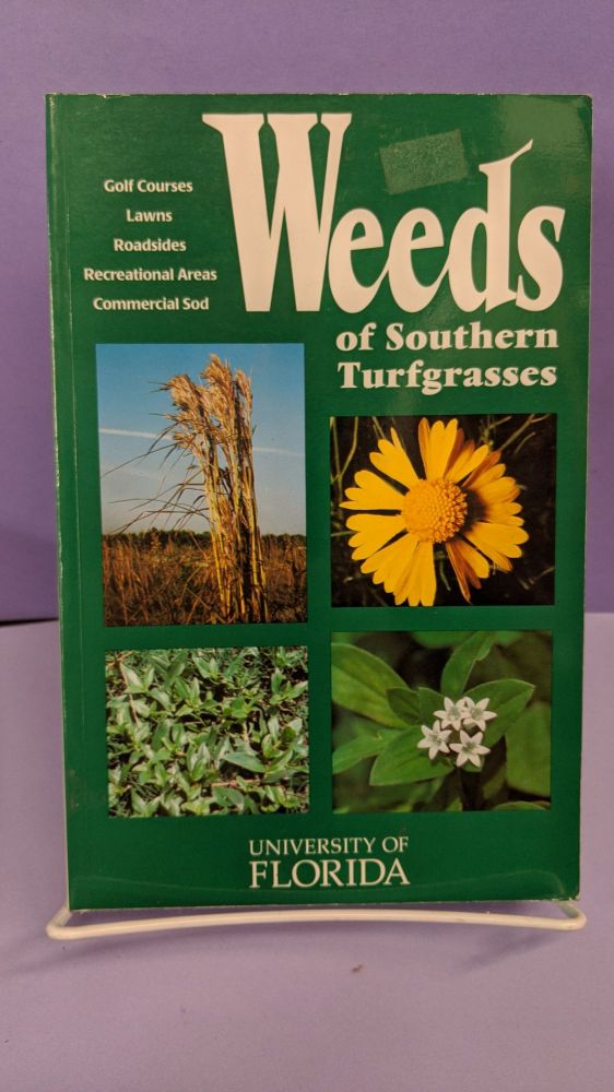 Weeds of Southern Turfgrass