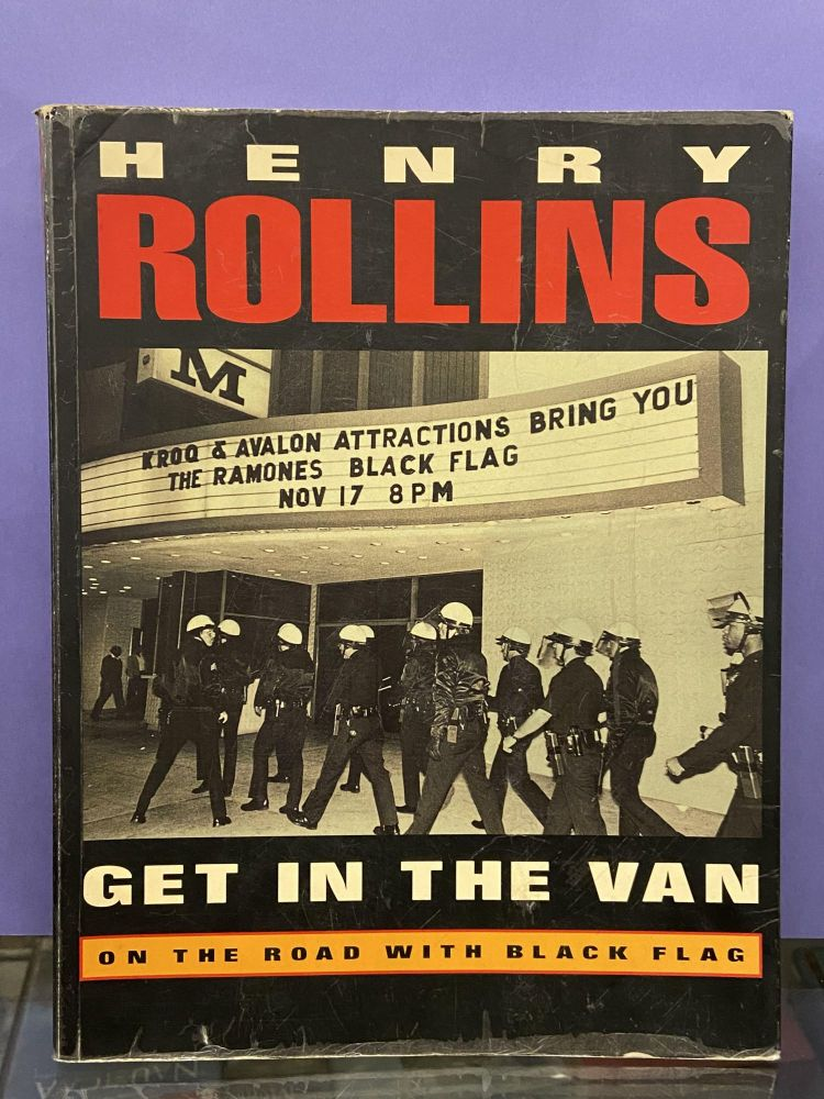 Get In The Van: On the Road with Black Flag. Henry Rollins.
