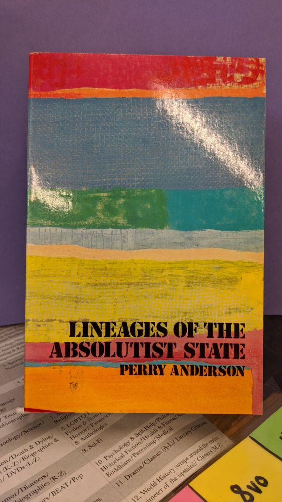 Lineages of the Absolutist State. Perry Anderson.