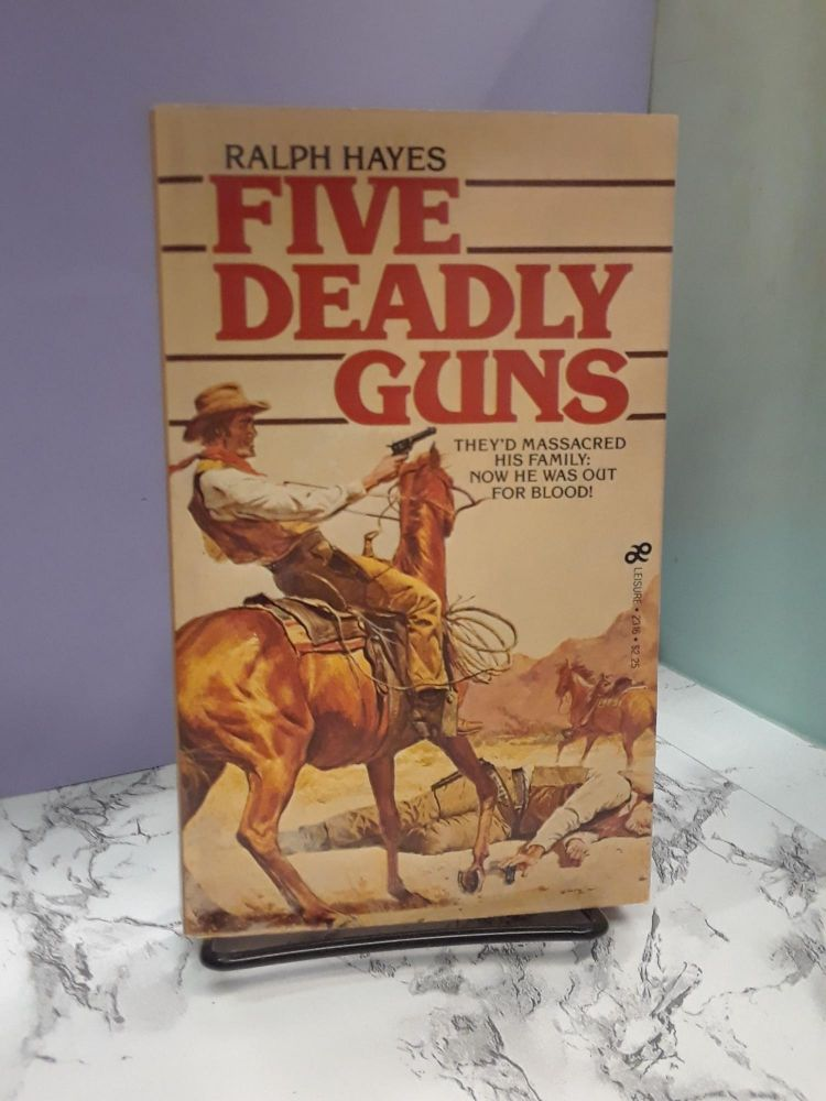 Five Deadly Guns. Ralph Hayes.