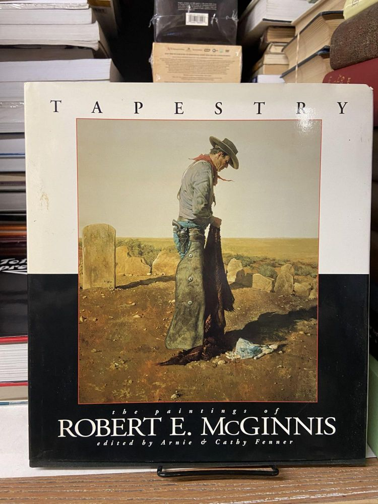 Tapestry- The Painting of Robert E.McGinnis. Cathie Fenner, Arnie Fenner.