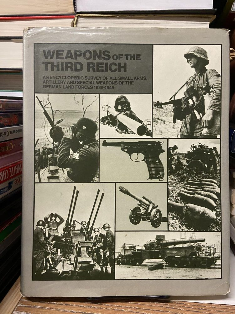 Weapons of the Thrid Reich: An Encyclopedic Survey of All Small Arms, Artillery and Special Weapons of the German Land Force 1939-1945. Terry Gander, Peter Chamberlain.