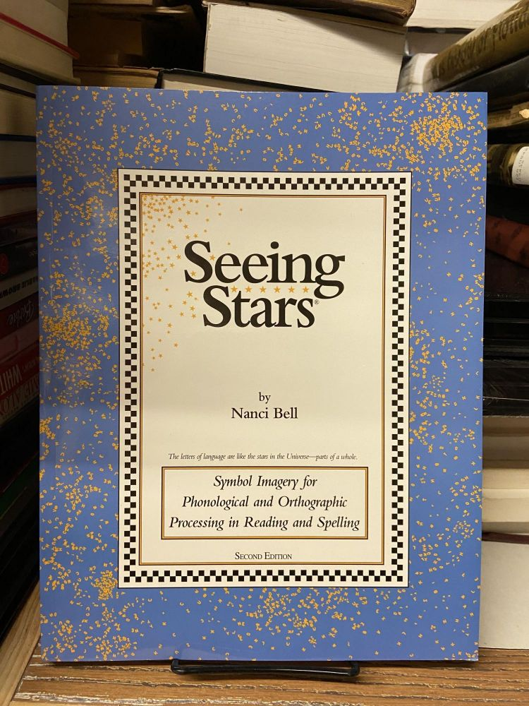 Seeing Stars: Symbol Imagery for Phonological and Orthographic Processing in Reading and Spelling (Second edition). Nanci Bell.