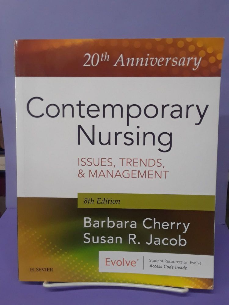 Contemporary Nursing: Issues, Trends, & Management. Barbara Cherry.