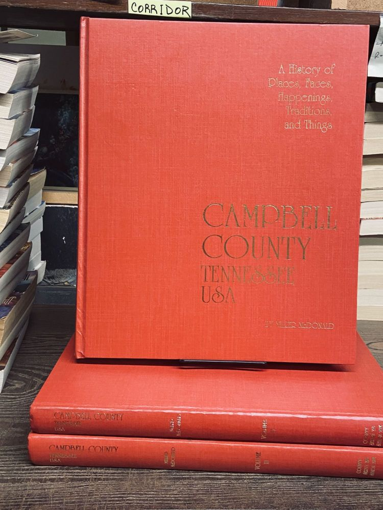 Campbell County, Tennessee USA (3-vol. set). Miller McDonald.