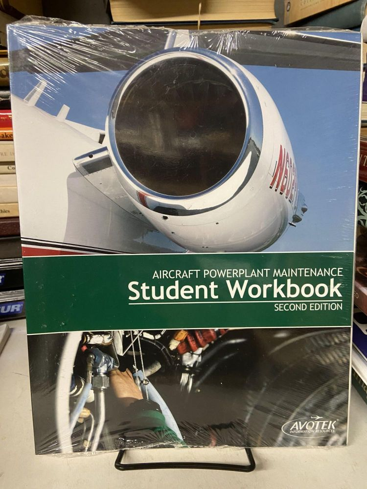 Aircraft Powerplant Maintenance Student Workbook (Second Edition)