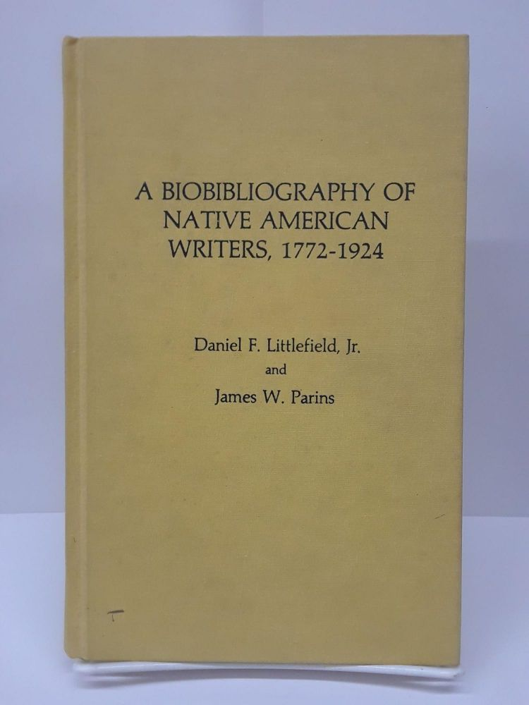 Bibliography of Native American Writers, 1772-1924. Daniel F. Littlefield.