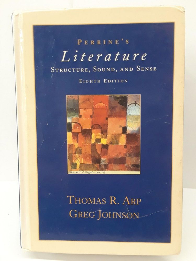 Perrines Literature: Structure, Sound and Sense. Thomas Arp.