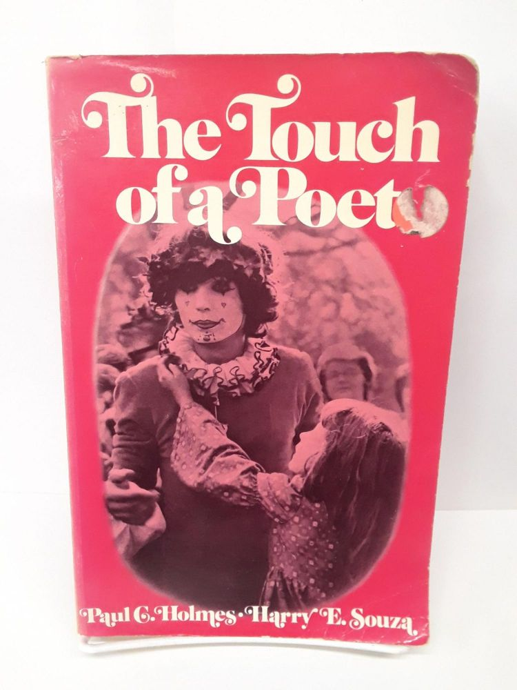 The Touch of a Poet. Paul Holmes.