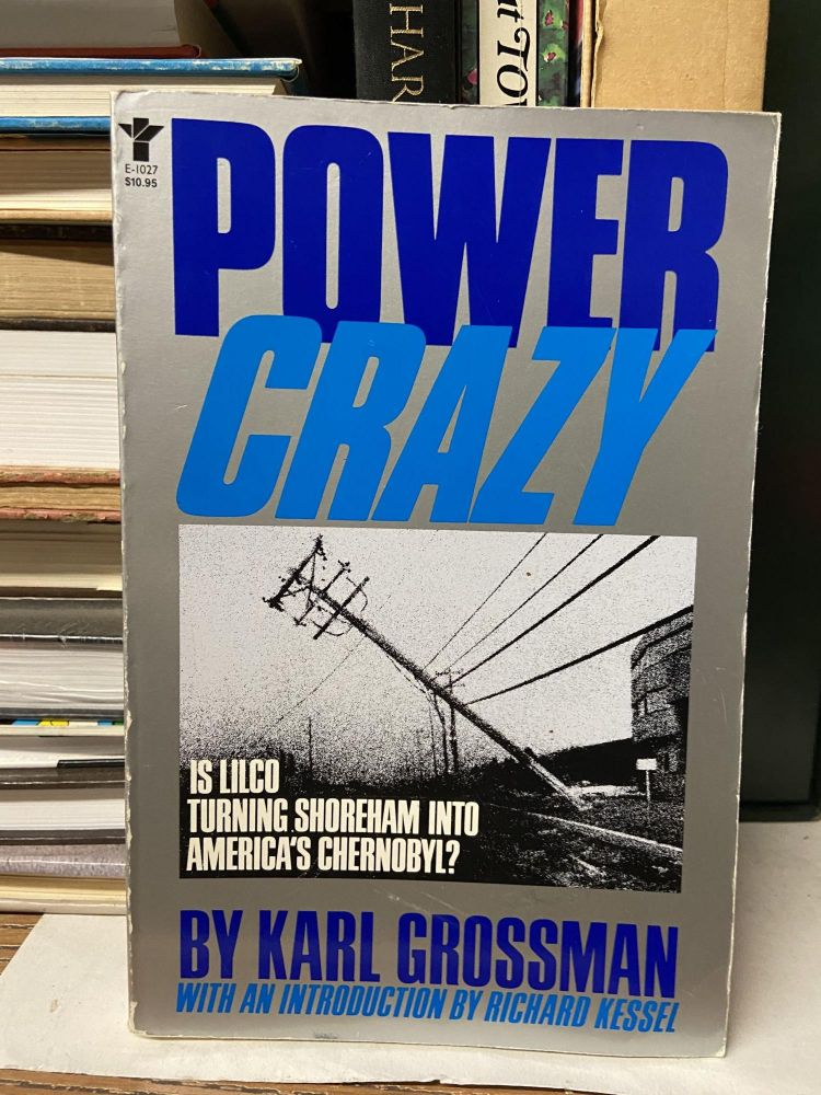 Power Crazy. Karl Grossman.