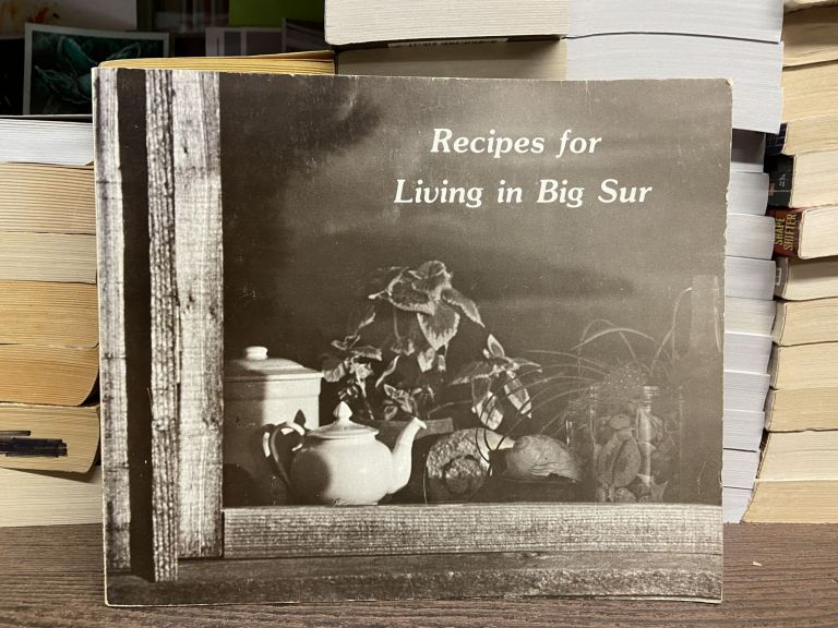Recipes for Living in Big Sur