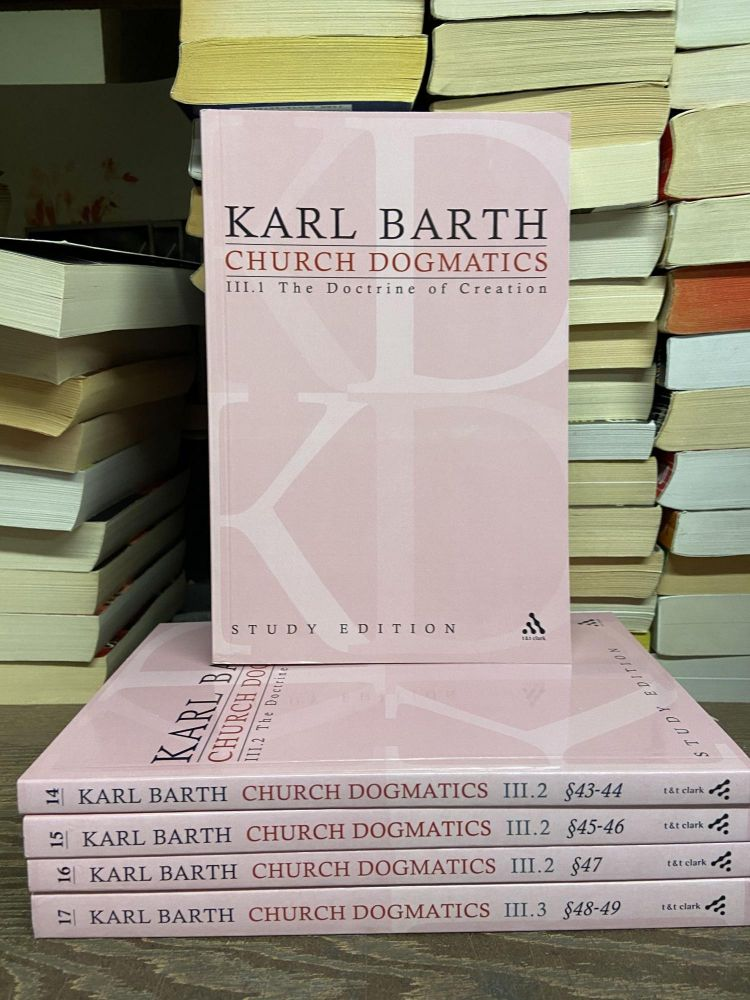 Church Dogmatics, Volume III: The Doctrine of Creation (Volumes 13-17). Karl Barth.