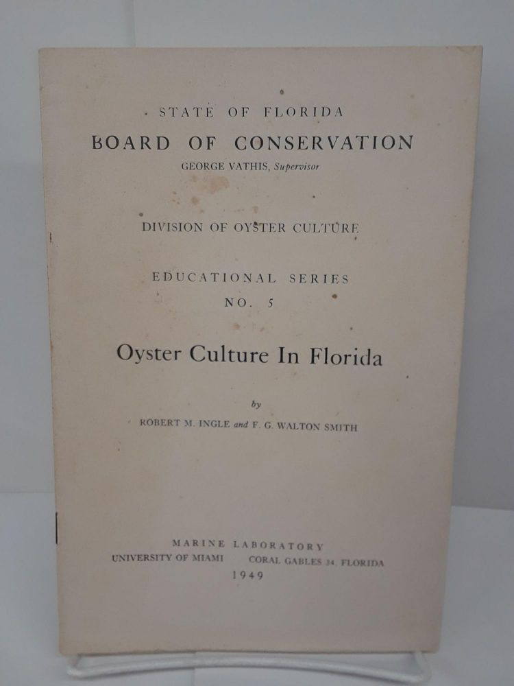 Oyster Culture in Florida. Robert Ingle.