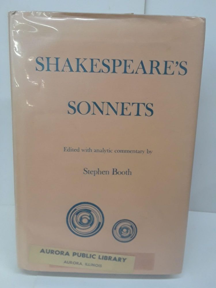 Shakespeare's Sonnets: With Analytic Commentary. Stephen Booth.