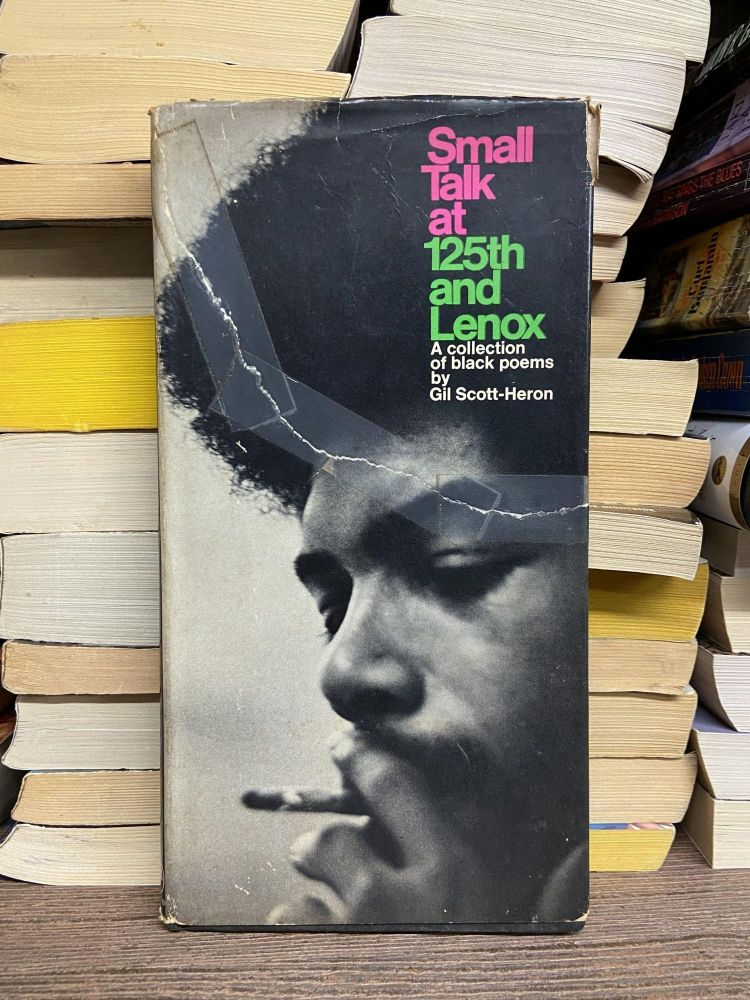 Small Talk at 125th and Lenox: A Collection of Black Poems. Gil Scott-Heron.
