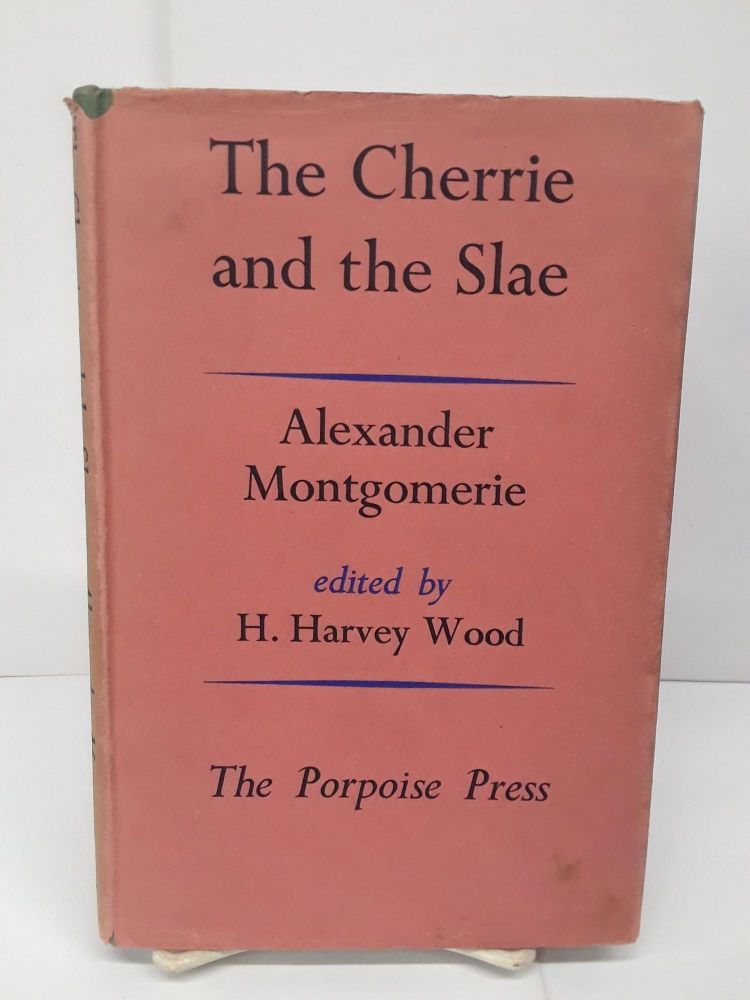 The Cherrie and the Slae. Alexander Montgomerie.