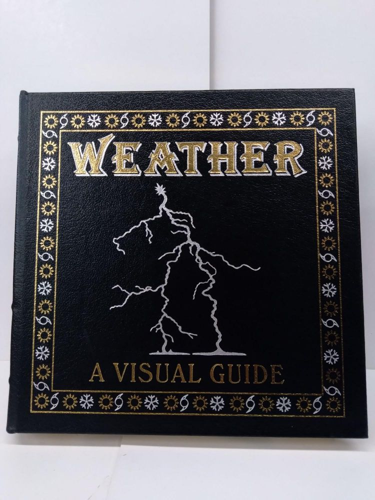 Weather: A Visual Guide. Bruce Buckley.