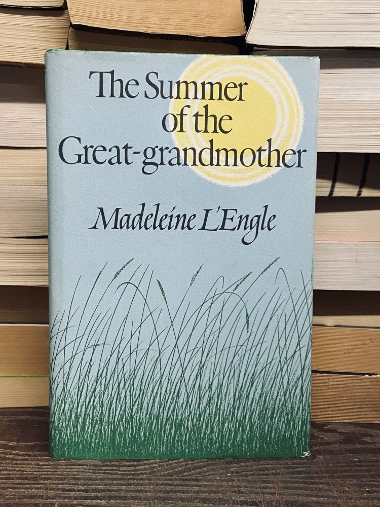 The Summer of the Great-Grandmother. Madeline L'Engle.
