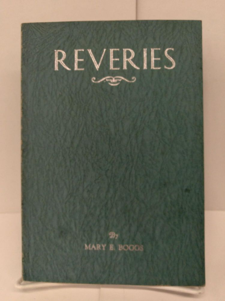 Reveries. Mary Boggs.
