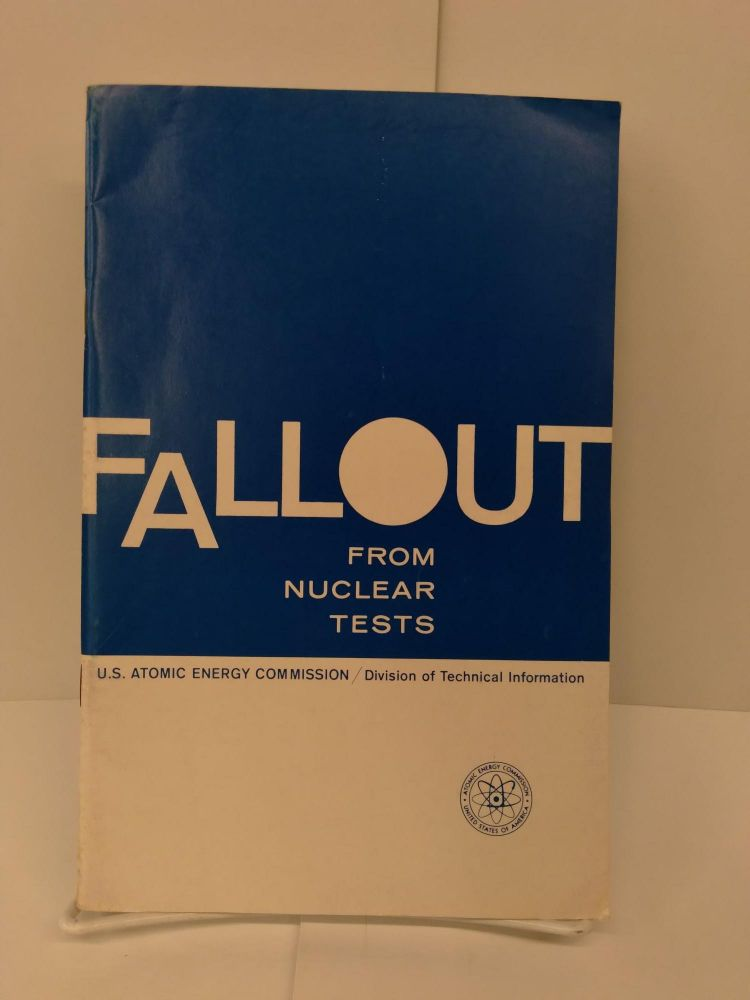 Fallout From Nuclear Tests. Glenn Seaborg.