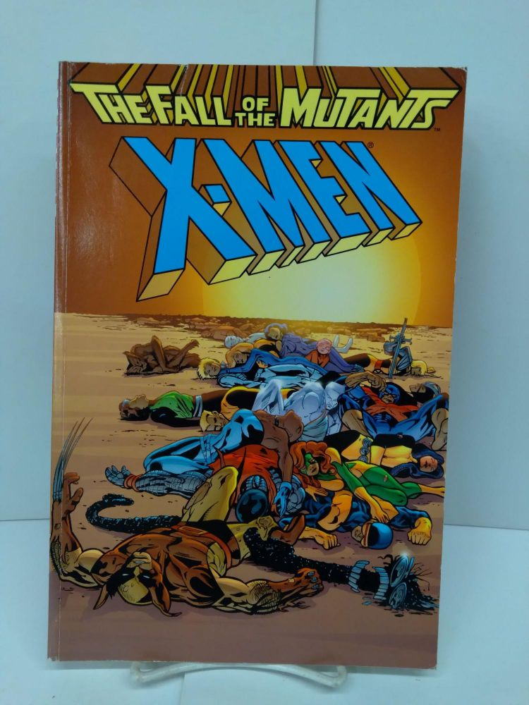 X-Men: The Fall of the Mutants. Chris Claremont.