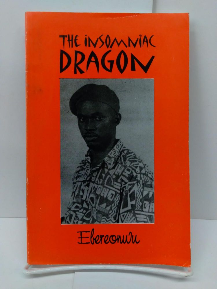 The Insomniac Dragon. Ebereonwu.