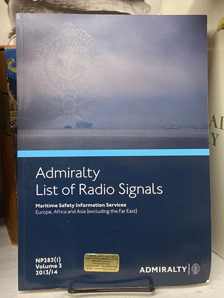 ALRS Volume 3 Part 1 - Maritime Safety Information Services (Europe, Africa & Asia (Excluding Far East)): Part 1 (Admiralty List of Radio Signals)