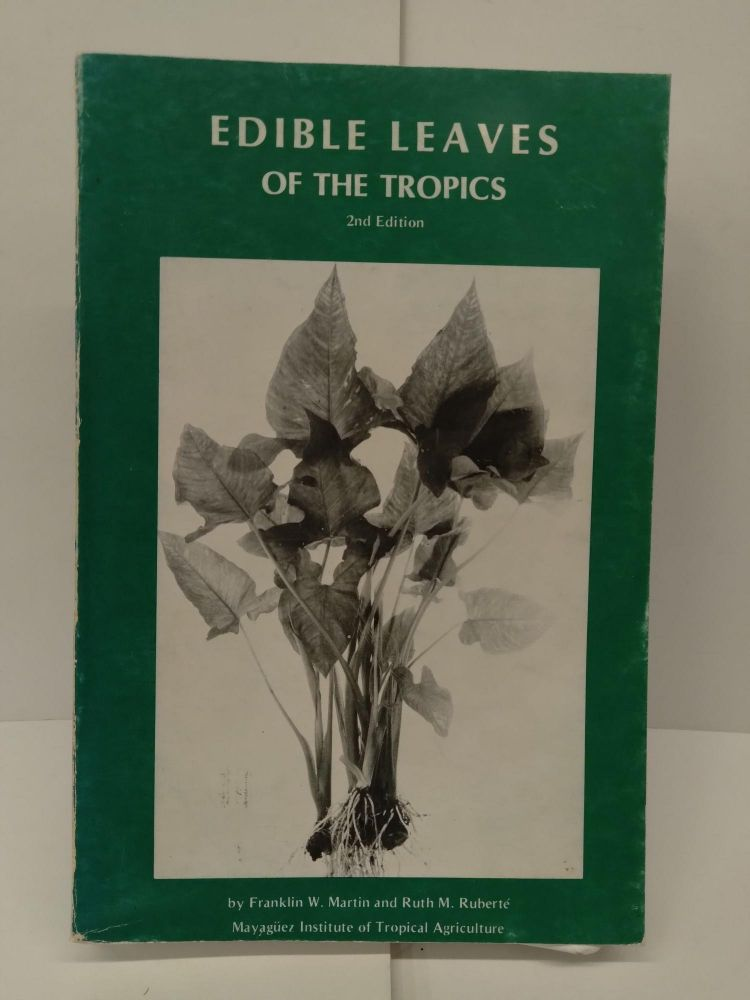 Edible Leaves of the Tropics. Franklin Martin.