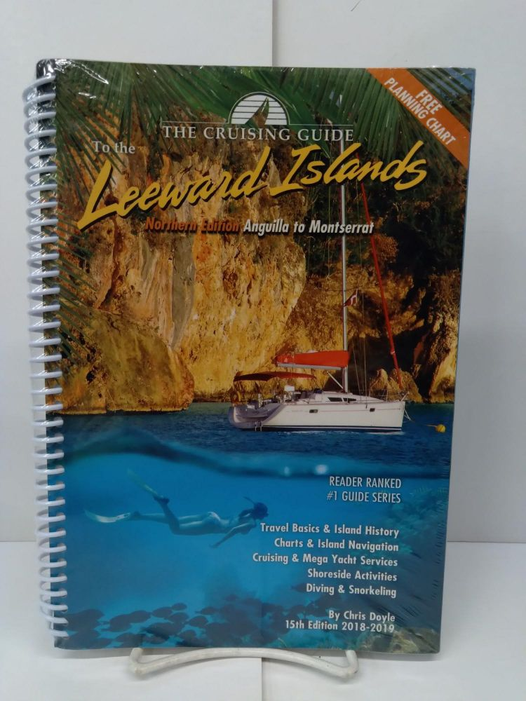 The Cruising Guide to the Northern Leeward Islands. Chris Doyle.